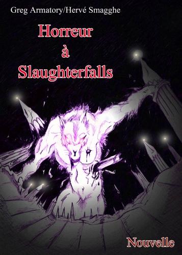 horreur à slaughterfalls,nouvelle d'épouvante,horreur,fantastique,loup-garou,pleine lune