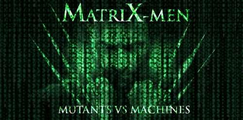 matrix,x-men,neo,agentsmith,trinity,morpheus,wolverine,comics,s-f,futuriste,anticipation,fantastique,fanfic,crossover,super-héros