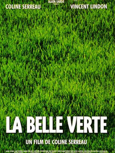 la belle verte,coline serreau,nature,écologie,humanisme,pacifisme,progrès,évolution humaine,terre